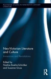 Neo-Victorian Literature And Culture